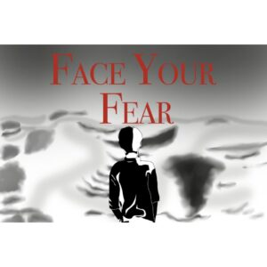 Face Your Fear - Black Poster